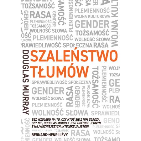 Szaleństwo tłumów. Gender, rasa, tożsamość