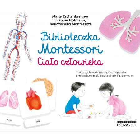 Biblioteczka Montessori. Ciało człowieka