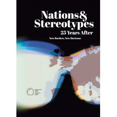 Nations and Stereotypes 25 Years After: New Borders New Horizons
