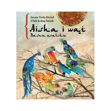 Baśnie arabskie. Aisha i wąż. Audiobook