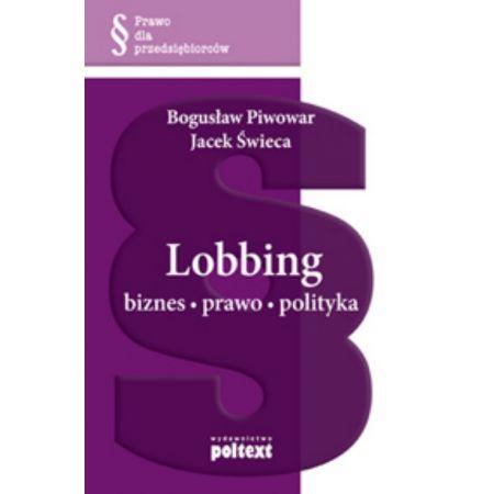 Lobbing biznes prawo polityka Br