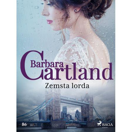 Zemsta lorda - Ponadczasowe historie miłosne Barbary Cartland