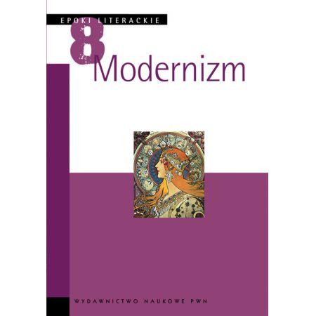 Epoki literackie - modernizm