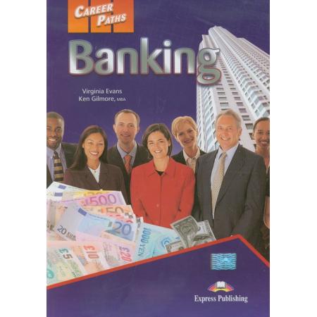 Career Paths: Banking SB EXPRESS PUBLISHING