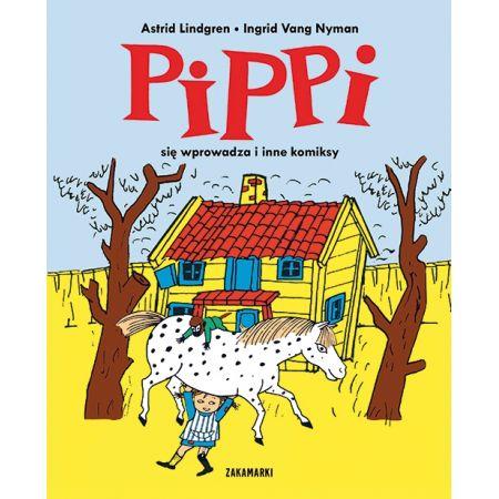 Pippi się wprowadza i inne komiksy