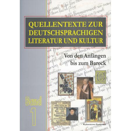 Quellentexte zur Deutschsprachigen Literatur und Kultur Band 1