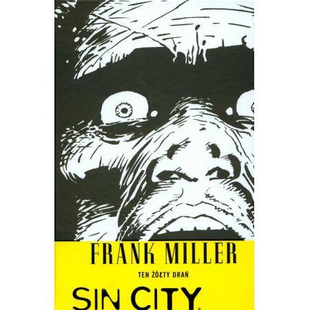 Sin City / Miasto Grzechu. Tom 4. Ten żółty drań