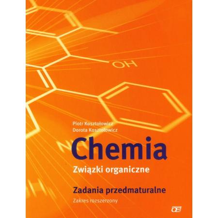 Chemia LO Związki organiczne Zadania przedmatur.