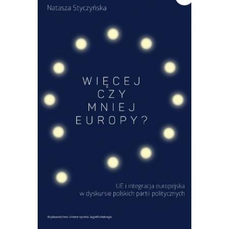 Więcej czy mniej Europy?