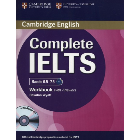 Complete IELTS Bands 6.5-7.5 Workbook with Answers + CD