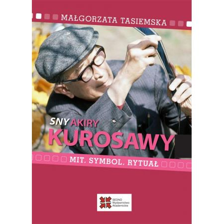 Sny Akiry Kurosawy