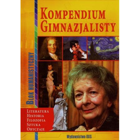 Kompendium gimnazjalisty. Blok humanistyczny