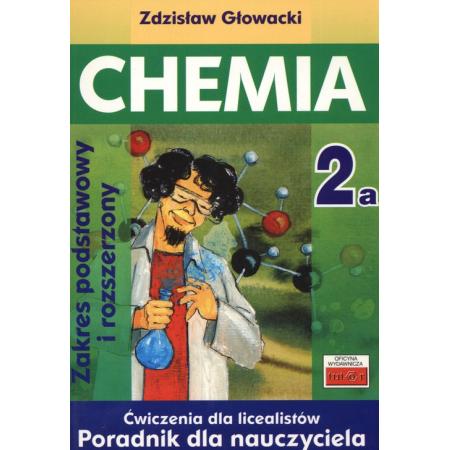 Chemia 2a ćw LO. Poradnik dla nauczyciela