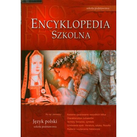 Encyklopedia szkolna - język polski - szkoła podstawowa