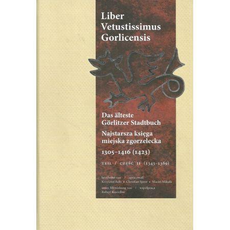 Najstarsza księga miejska zgorzelecka 1305-1416 (1423) Część 2