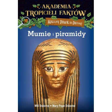 Akademia Tropicieli Faktów Mumie i piramidy