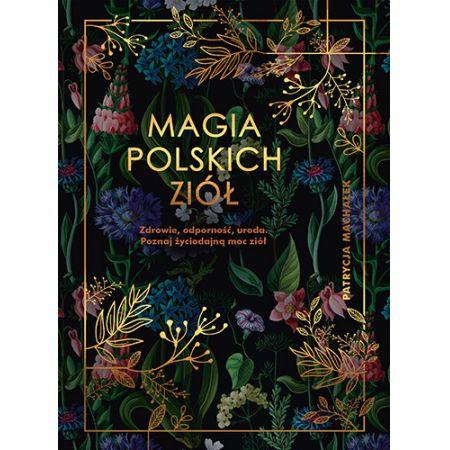 Magia polskich ziół