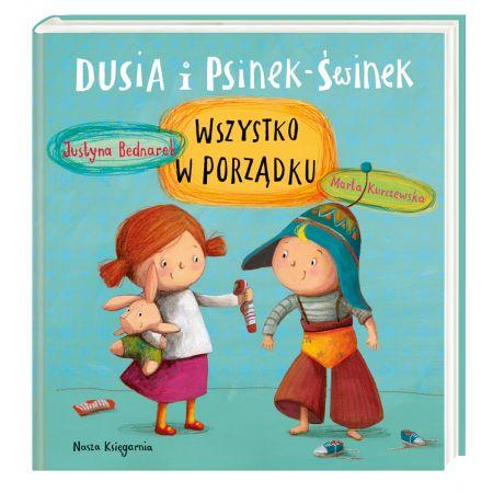 Książka Dusia i Psinek-Świnek. Wszystko w porządku NK