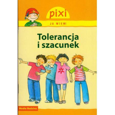 Pixi Ja wiem! Tolerancja i szacunek
