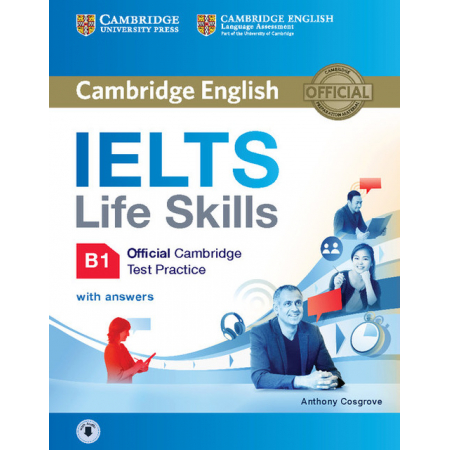 IELTS Life Skills Official Cambridge Test Practice B1 Student's Book with Answers and Audio