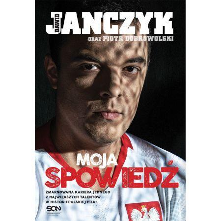 Dawid Janczyk. Moja spowiedź