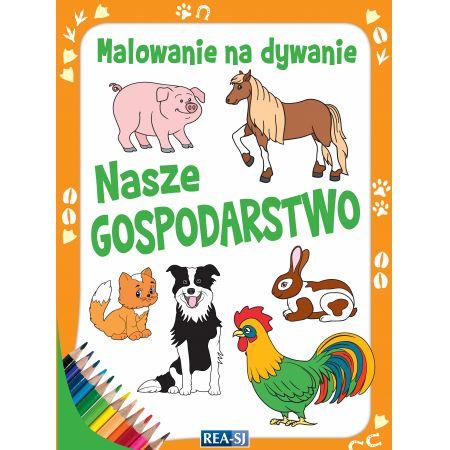 Kolorowanki Dla Dzieci Malowanie Na Dywanie Nasze Gospodarstwo W