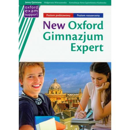 New Oxford gimnazjum Expert podręcznik z repetytorium z ćwiczeniami z płytą CD Poziom podstawowy i rozszerzony