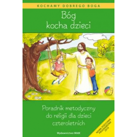 Bóg kocha dzieci - poradnik metodyczny