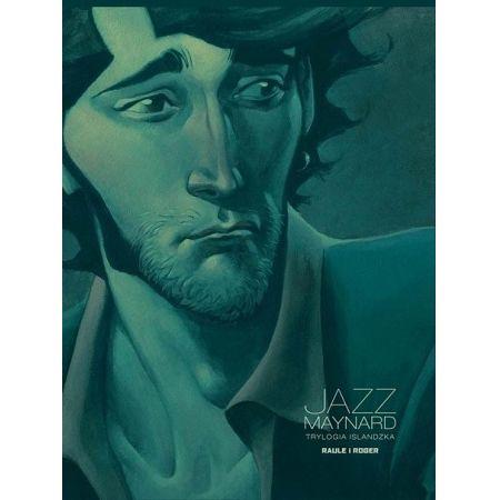 Trylogia islandzka. Jazz Maynard. Tom 2