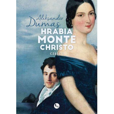 Hrabia Monte Christo. Część 1