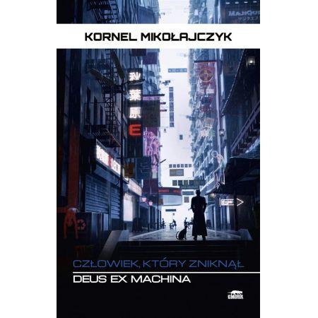 Deus Ex Machina. Człowiek, który zniknął