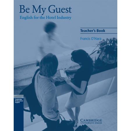 Be My Guest Teacher's Book