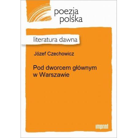 Pod dworcem głównym w Warszawie