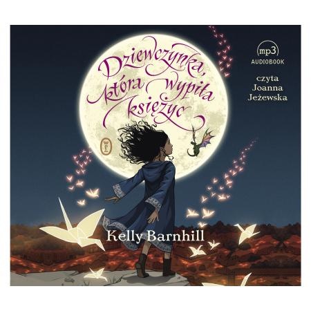 Dziewczynka, która wypiła księżyc (audiobook)