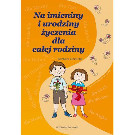 Na Imieniny I Urodziny życzenia Dla Całej Rodziny