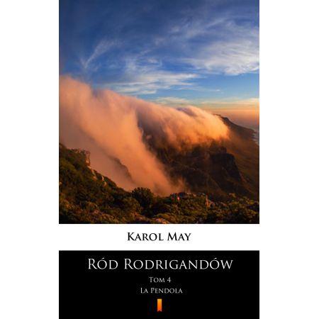 Ród Rodrigandów. La Pendola