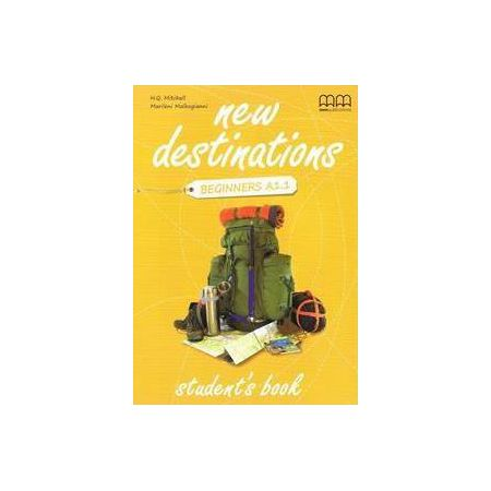 New Destinations Beginners A1.1 SB MM PUBLICATIONS