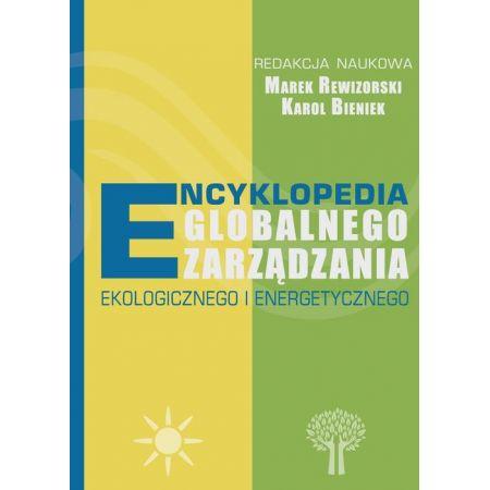 Encyklopedia globalnego zarządzania ekologicznego i energetycznego