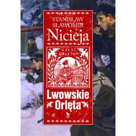 Lwowskie Orlęta - Nicieja Stanisław Sł. /Iskry