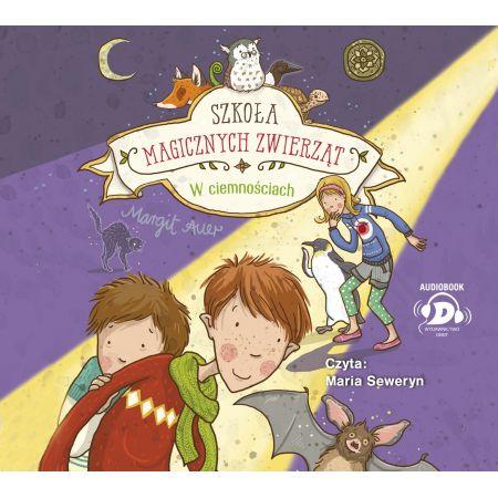 Szkoła magicznych zwierząt T.3 audiobook