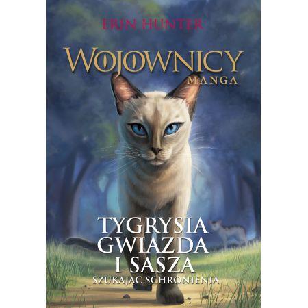 Tygrysia Gwiazda i Sasza. Szukając schronienia. Wojownicy. Manga. Tom 3