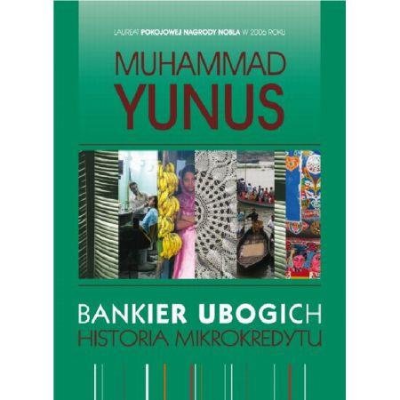 Bankier ubogich Historia mikrokredytu
