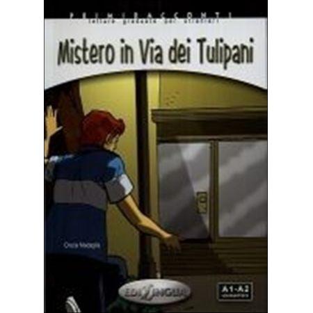 Mistero in Via dei Tulipani książka + CD Audio poziom A1-A2