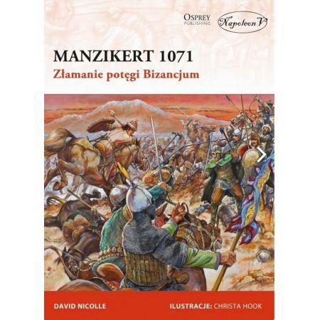 Manzikert 1071. Złamanie potęgi Bizancjum
