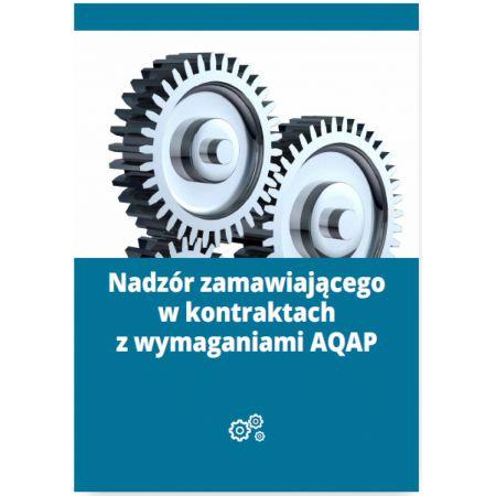Nadzór zamawiającego w kontraktach z wymaganiami AQAP