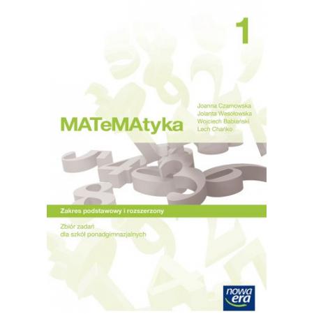 MATeMAtyka 1. Zbiór zadań dla szkół ponadgimnazjalnych. Zakres podstawowy i rozszerzony
