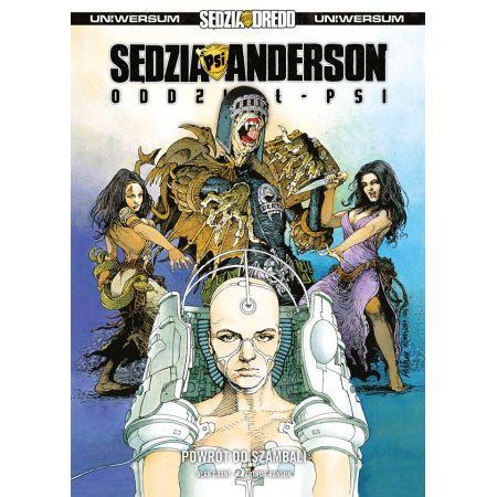 Sędzia Dredd. Sędzia Anderson. Oddział PSI. Powrót do Szambali