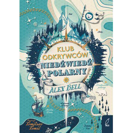 Klub Odkrywców. Niedźwiedź polarny