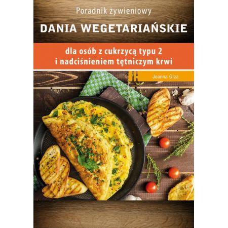 Dania wegetariańskie dla osób z cukrzycą typu 2 i nadciśnieniem tętniczym