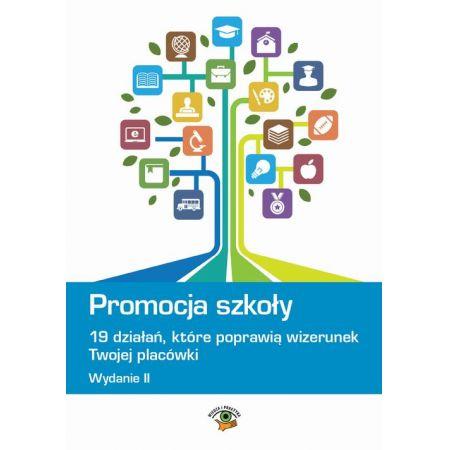 Promocja szkoły - 19 działań, które poprawią wizerunek Twojej szkoły